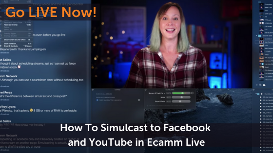 How To Simulcast to Facebook and YouTube in Ecamm Live