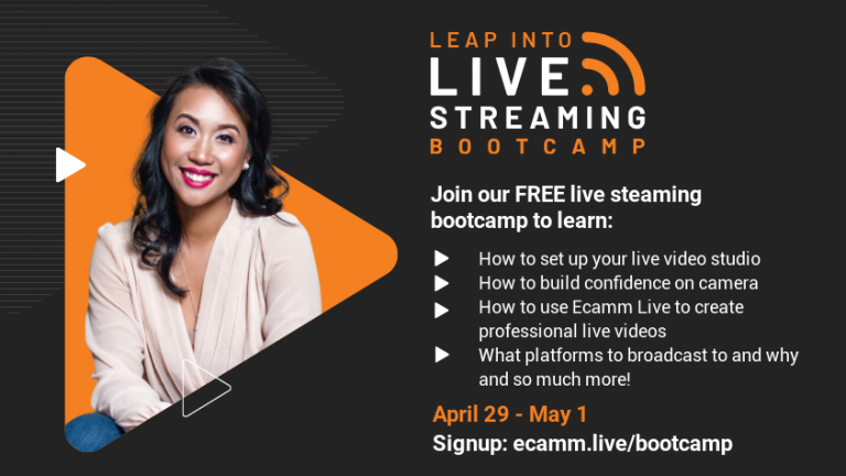 Leap Into Live Streaming Bootcamp