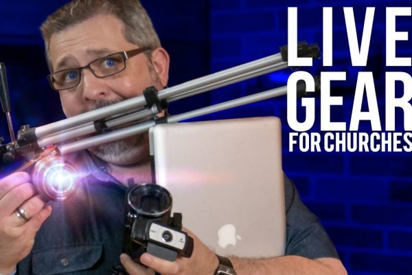 Best Church Live Streaming Gear Recommendations