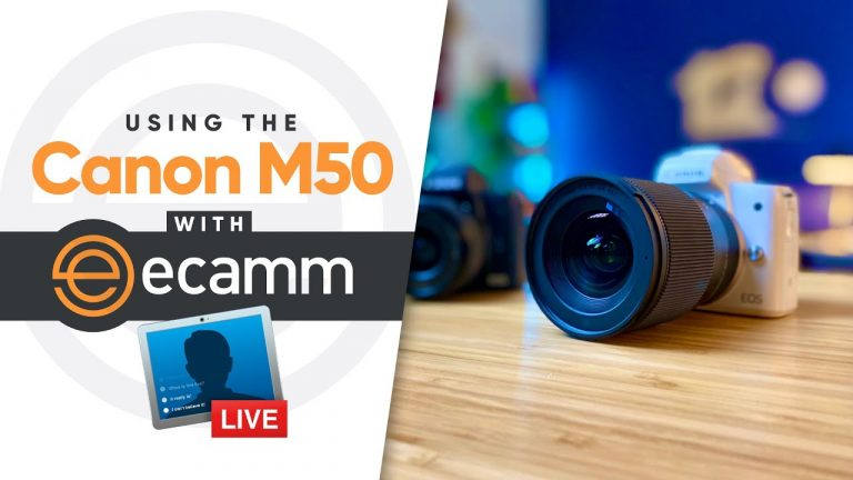 Canon M50 and Ecamm Live