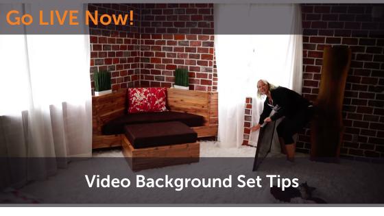Video Background Set Tips