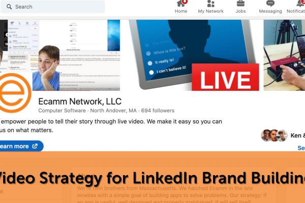 Video Strategy for LinkedIn Brand Building