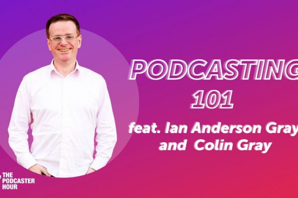 Podcasting 101: Getting Started with a Podcast
