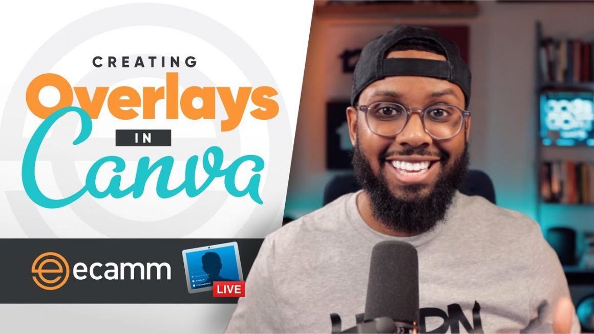 How to Use Canva to Create Ecamm Live Video Overlays