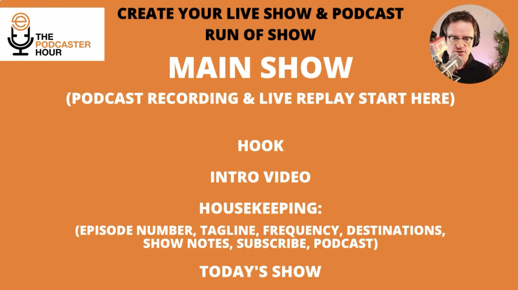 your live show or podcast main show