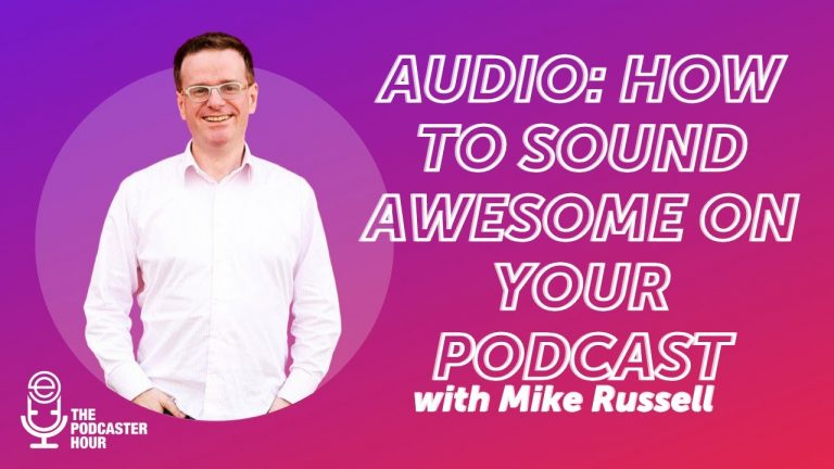 How to Sound Awesome Podcasts