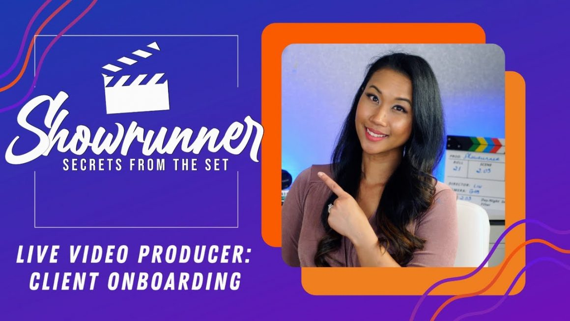 Live Video Producer: Client Onboarding