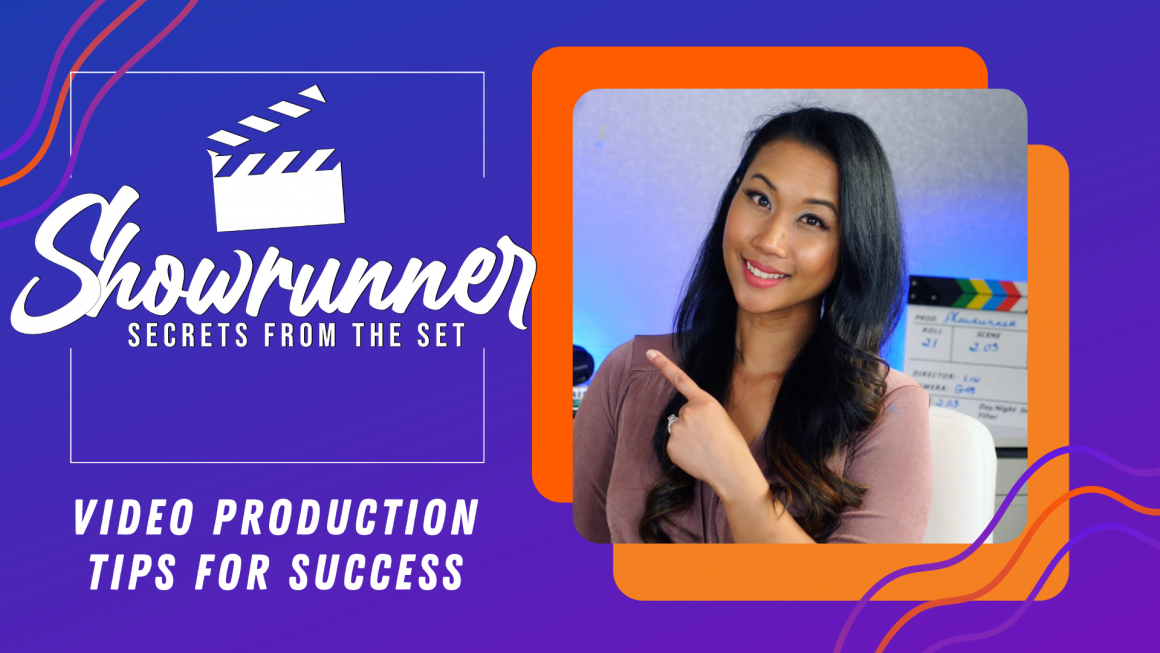 Top 8 Video Production Tips from Showrunner