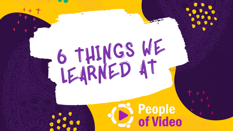6 Things We Learned at People of Video